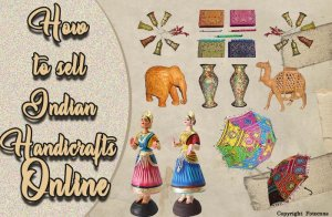 How to sell Indian handicrafts Online