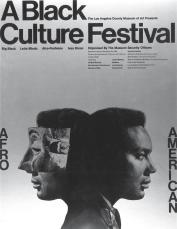 Poster for A Black Culture Festival at the Los Angeles County Museum of Art, December 28, 1968. © Museum Associates/LACMA.