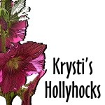 Krysti's Hollyhocks Zazzle store button. Click to visit and shop.