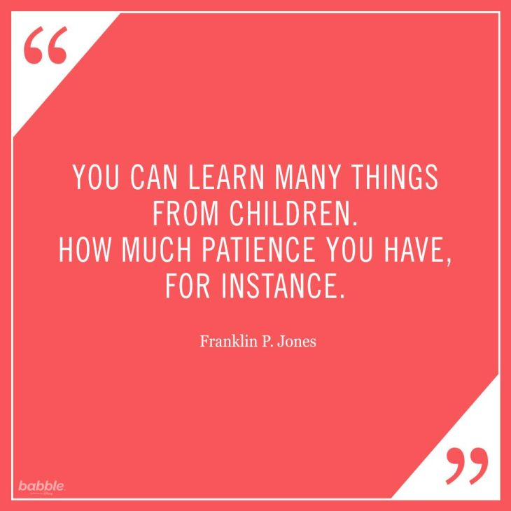 Memes About Parenting | You can learn many things from children. How much patience you have, for instance.