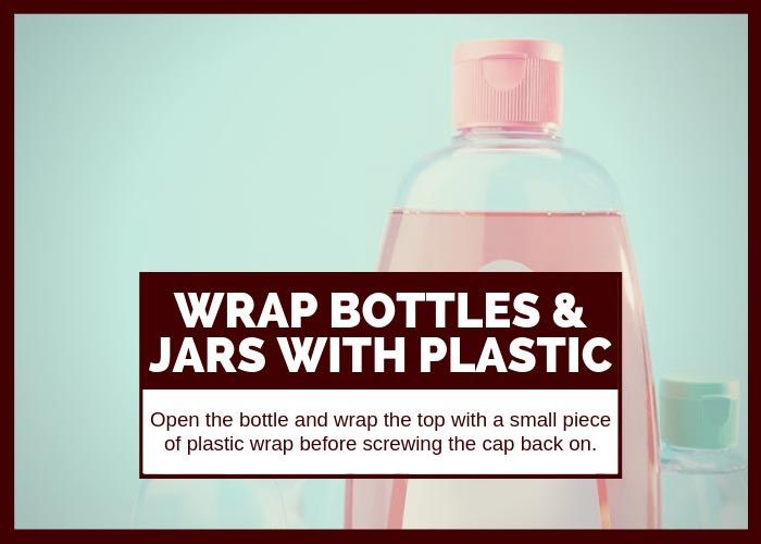 Moving Tip #6 Wrap Bottles and Jars with Plastic