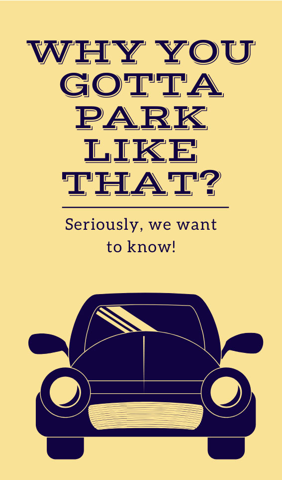 Why You Gotta Park Like That? | Bad Parking Business Card Note