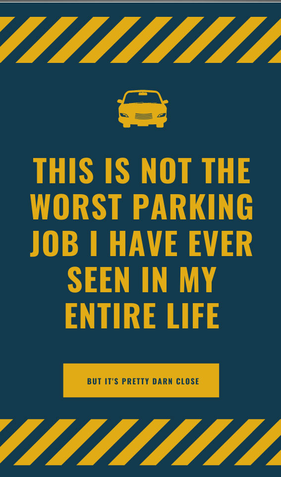 Not the Worst Parking Job Ever | Bad Parking Business Card Note
