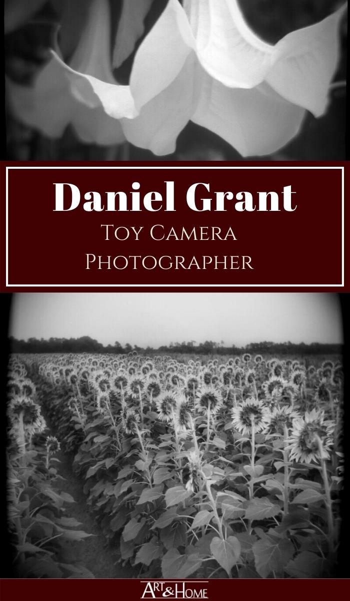 Daniel Grant - Toy Camera Photographer - Artist Profile on Art & Home