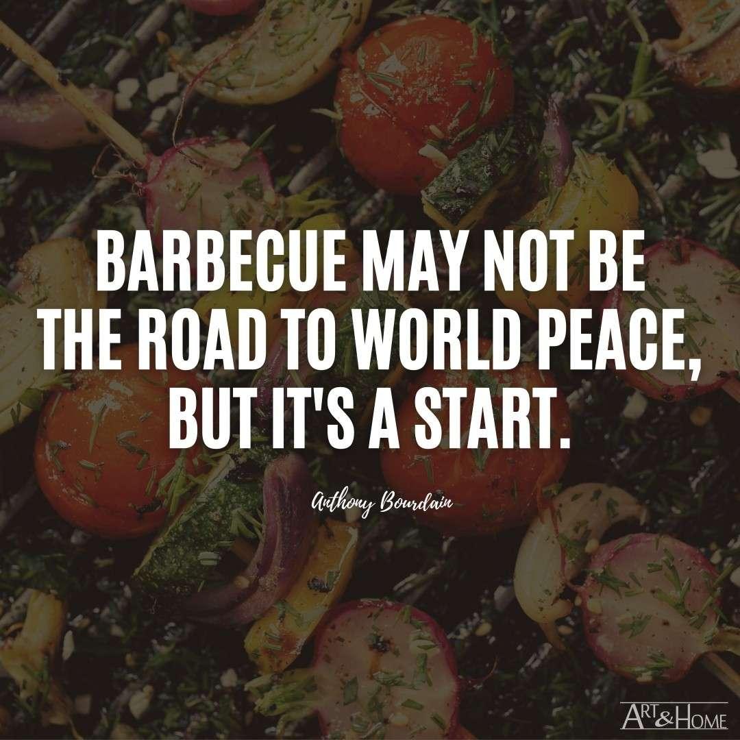 Anthony Bourdain BBQ Quote