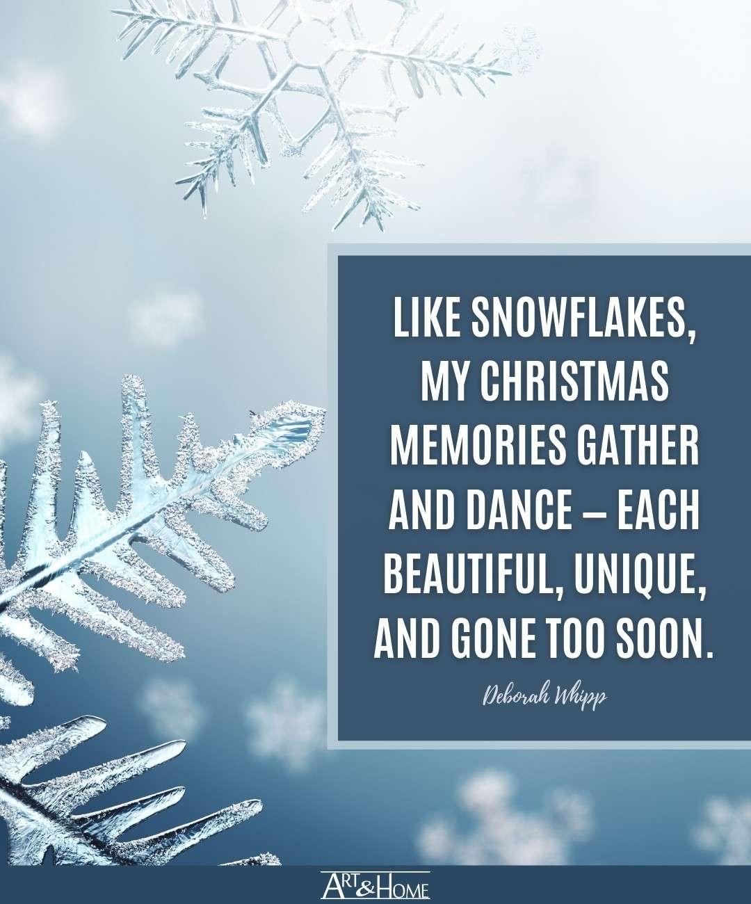 Deborah Whipp Snowflakes Quote