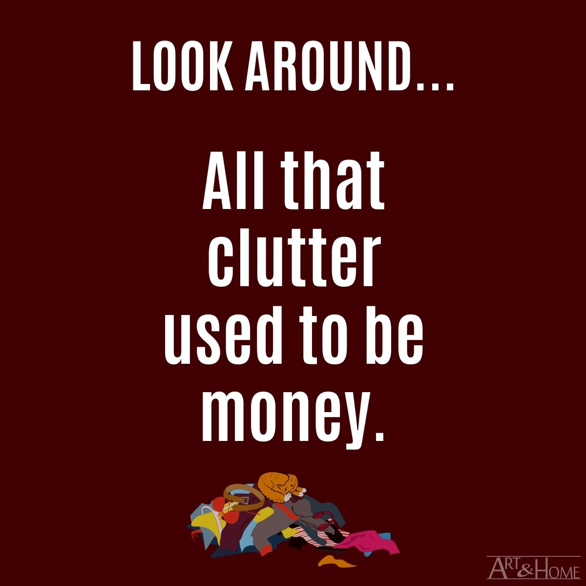 MEME about clutter