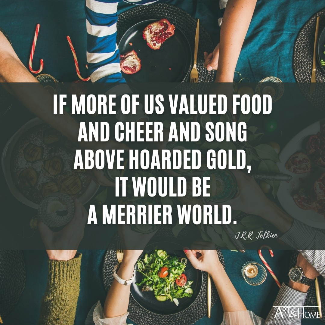 The Value of Food J.R.R. Tolkien Quote