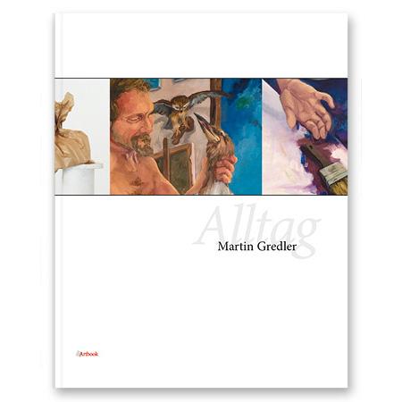 Alltag - Martin Gredler