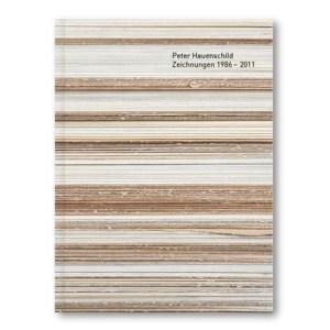 Peter Hauenschild Zeichnungen 1986 — 2011