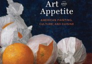 The exhibition and accompanying book Art and Appetite: American Painting, Culture, and Cuisine by Judith Barter explore depictions of food in American art. From colonial times to the present day, […]