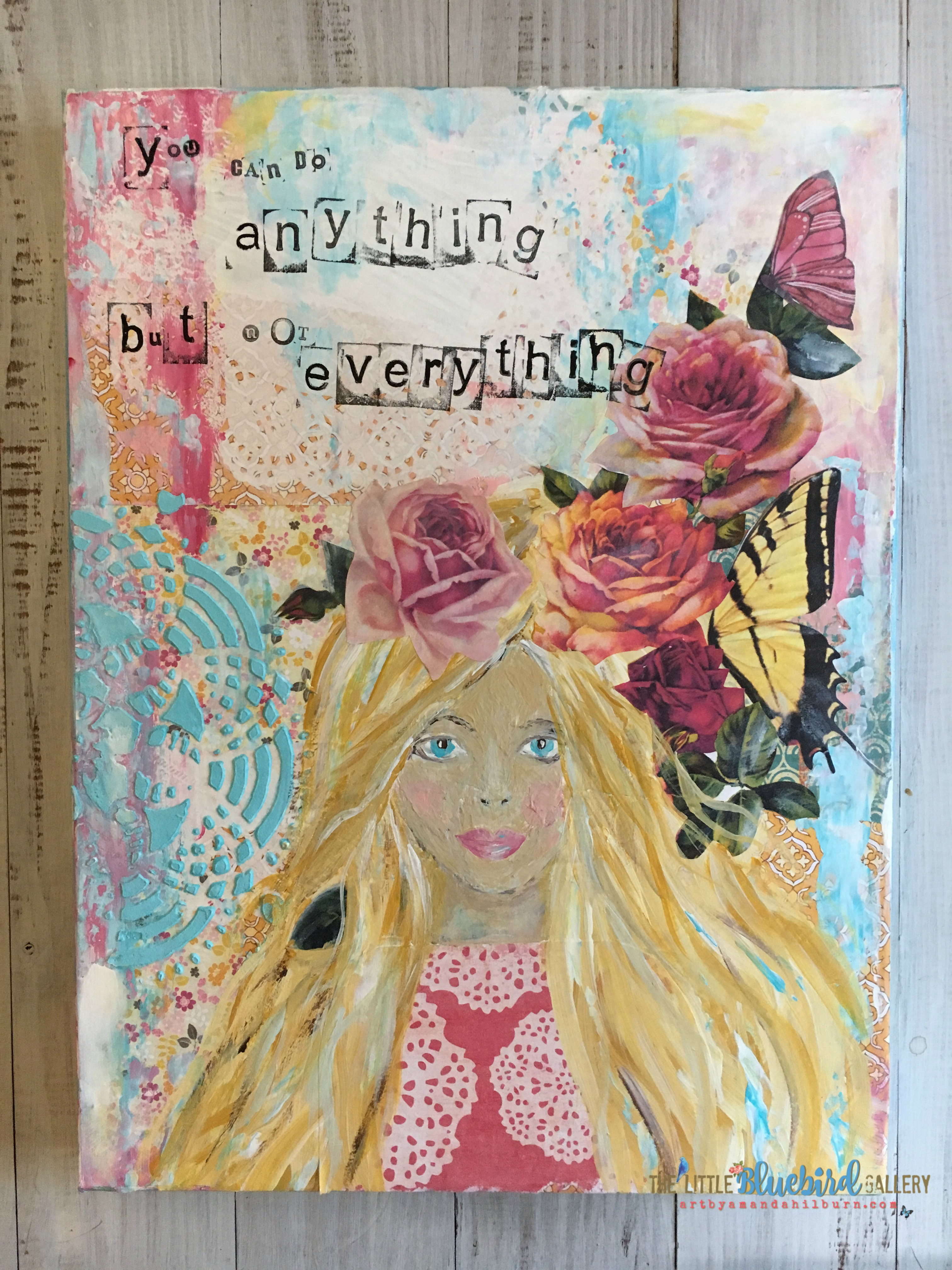 You Can Do Anything But Not Everything; Original Mixed Media Painting