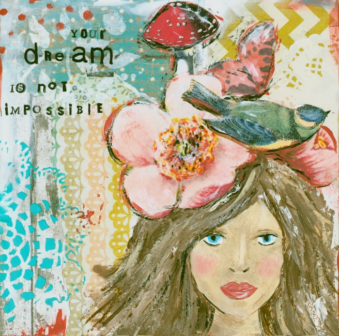 Your Dream Is Not Impossible Print