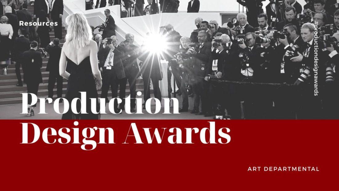 Production Design Awards