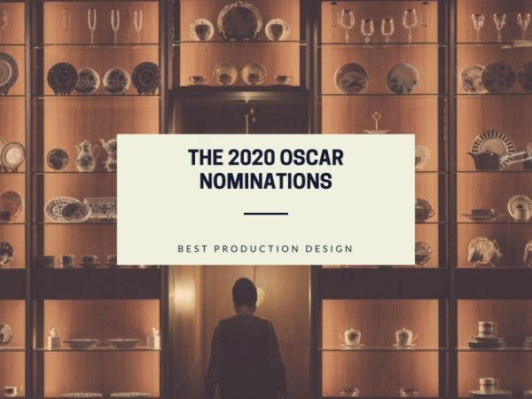 2020 Best Production Design Oscar Nominations