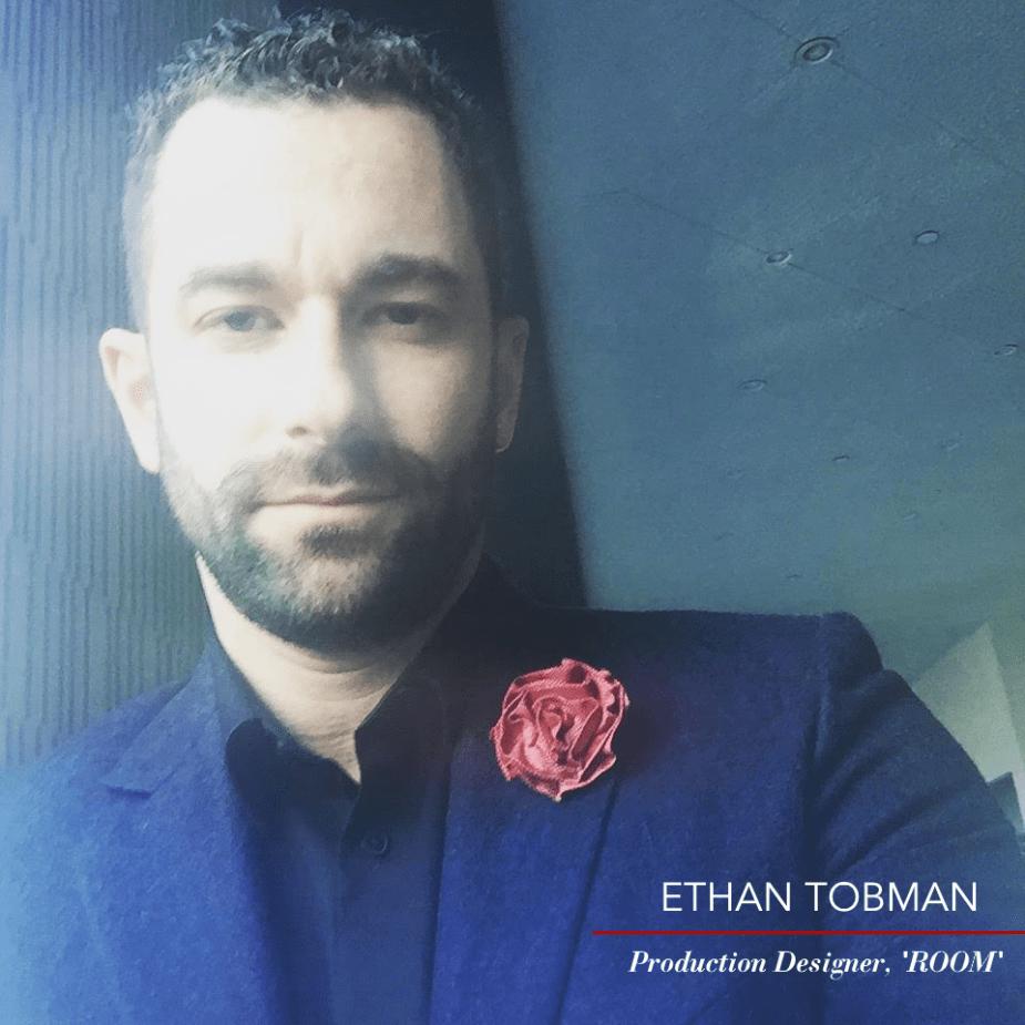 Production Designer Ethan Tobman