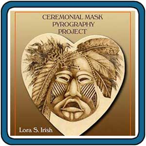 Ceremonial Mask Pyrography E-Project