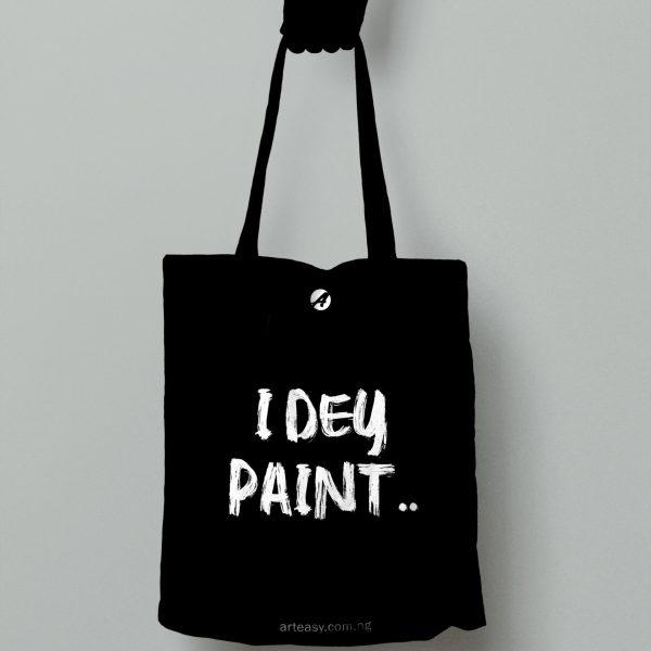 """Arteasy """"I dey paint"""" classic tote bag"""