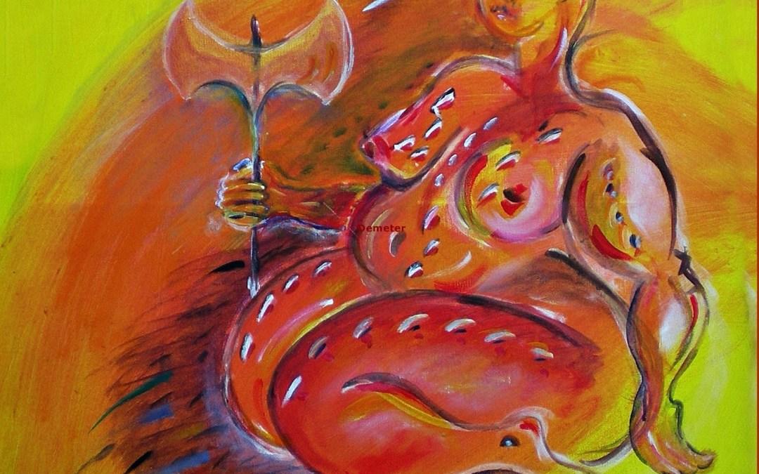 Demeter – Muttergöttin der GriechInnen, Kornmutter, Schützerin des Getreides und der Ernte, Göttin der Fruchtbarkeit