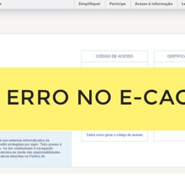 Erro ao acessar o Relatório Complementar do e-CAC