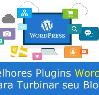 Os Melhores plugins para Wordpress para Turbinar seu blog