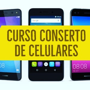Curso para Consertar Celular Online 2019 – O Melhor Curso do Brasil