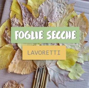 LAVORETTI foglie secche 5 idee facili