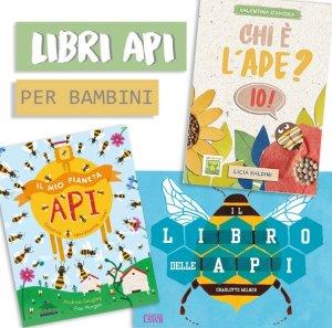 Libri per bambini sulle api consigliati!