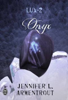 Lux T2 - Onyx de Jennifer L Armentrout