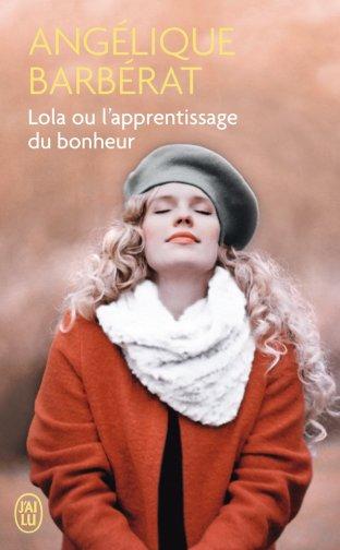 lola-ou-lapprentissage-du-bonheur-angelique-barberat