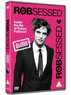 ROBSESSED  LE DOCUMENTAIRE !!
