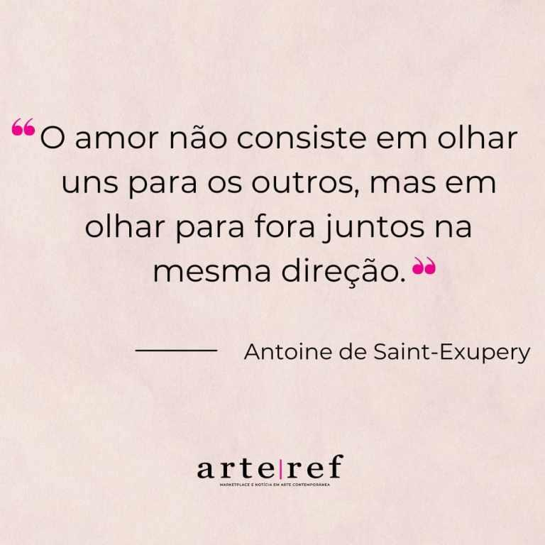 Antoine Exupery; Frases de amor