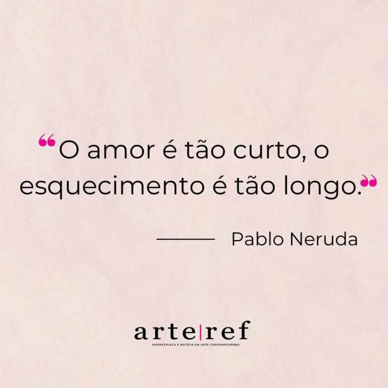 Pablo Neruda; Frases de amor