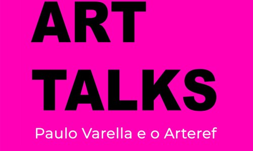 Arteref: art talks com paulo varella