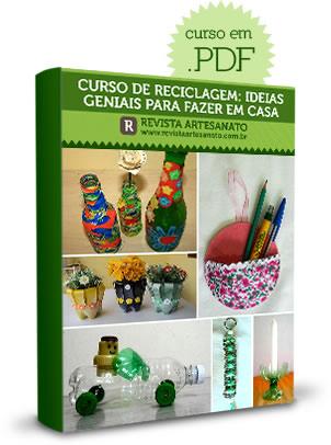 Curso de Artesanato Reciclagem