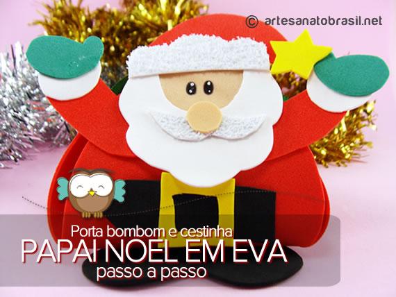 Lembrancinha Porta bombom e Cestinha de papai Noel em EVA passo a passo