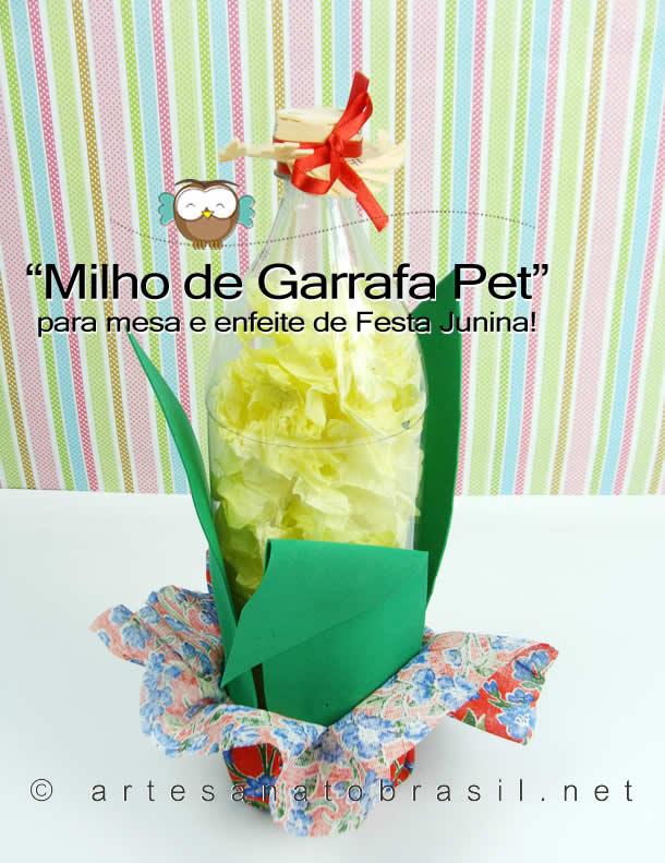 Decoracão de festa junina com reciclavel: Milho de Garrafa Pet