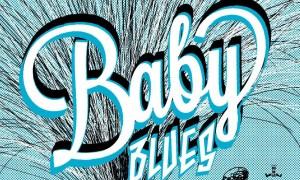 Baby Blues | Projecto Ruínas