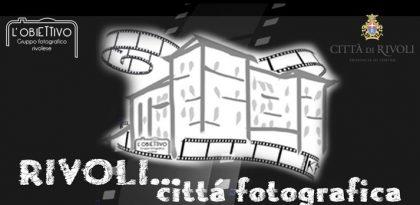 Rivoli città fotografica, la fotografia in mostra
