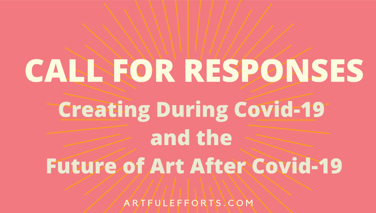 Creating During Covid-19 – Call for Response Submissions