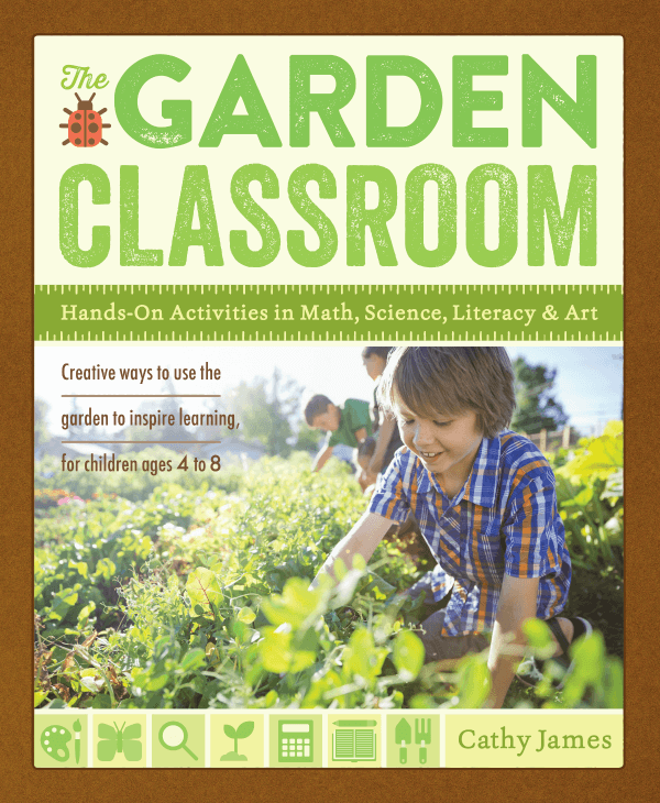 The Garden Classroom Book by Cathy James