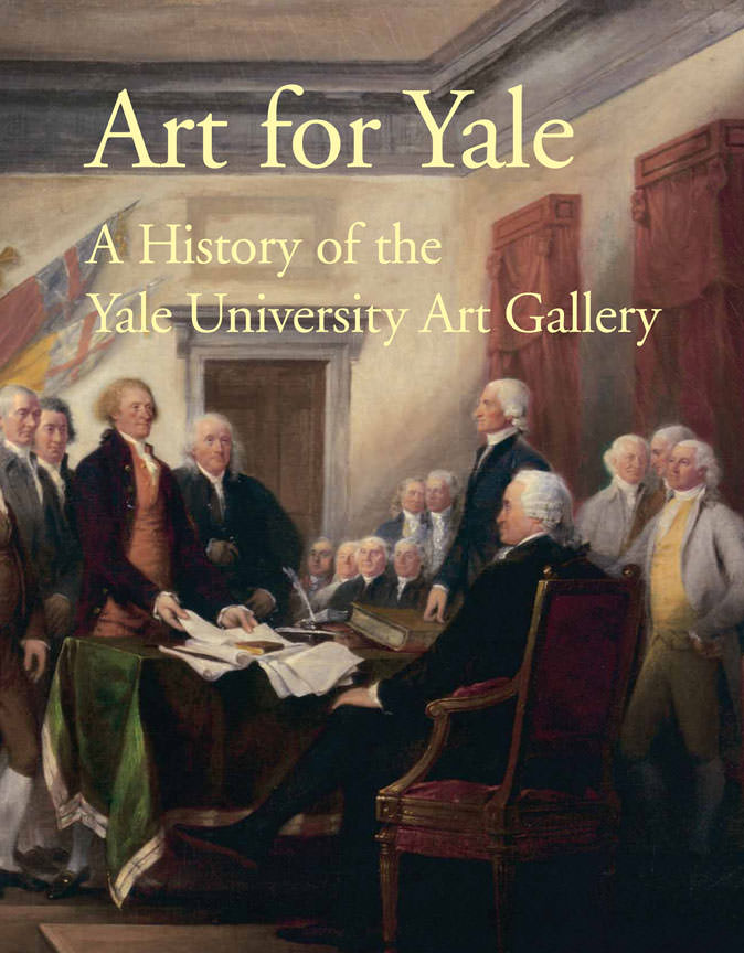 Art for Yale A History of the Yale University Art Gallery  Yale University Art Gallery