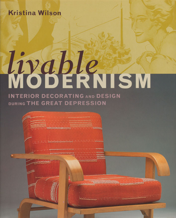 Livable Modernism Interior Decorating And Design During