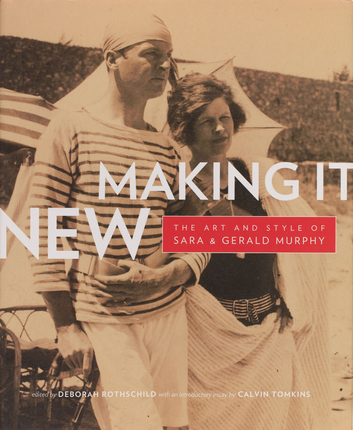 Making It New The Art and Style of Sara and Gerald Murphy  Yale University Art Gallery