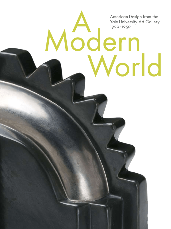 Modern World American Design Yale University Art 1920 1950