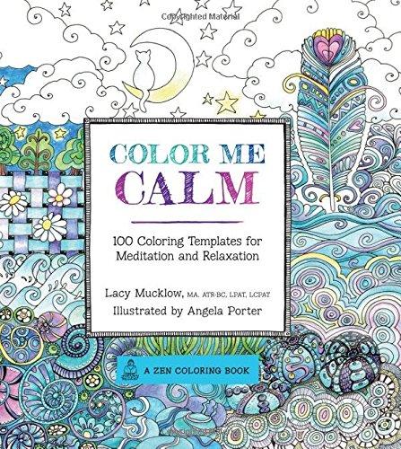 Color me calm par Lacy Mucklow et Angela Porter