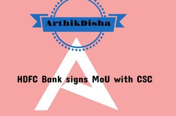 HDFC Bank signs MoU with CSC