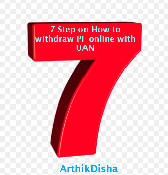 7 Easy Step on How to withdraw PF online with UAN