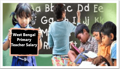 WB Primary Teacher Salary Increase