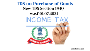 TDS Section 194Q-TDS on Purchase of Goods